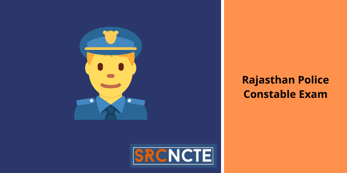 Rajasthan Police Constable Exam