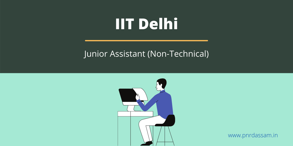 iit delhi junior assistant Admit card